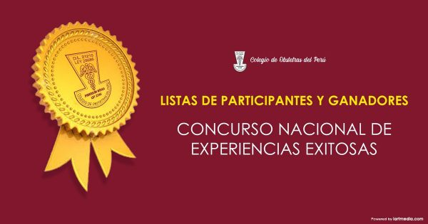 LISTAS DE PARTICIPANTES Y GANADORES – CONCURSO NACIONAL DE EXPERIENCIAS EXITOSAS