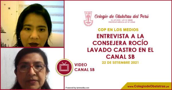 Entrevista a la consejera Rocío Lavado Castro en el canal SB